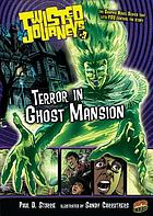 Terror in Ghost Mansion