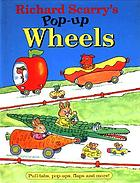 Richard Scarry's pop-up wheels