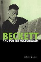 Beckett and poststructuralismBeckett and poststructuralism