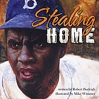 Stealing home : Jackie Robinson : against the odds