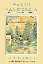 War in Val d'Orcia : a diary