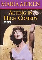 Maria Aitken on acting in high comedy