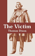 The victim : a romance of the real Jefferson Davis