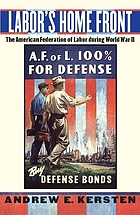Labor's home front : the American Federation of Labor during World War II