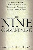 The nine commandments : uncovering a hidden pattern of crime and punishment in the Hebrew Bible