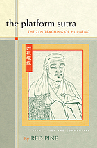 The platform sutra : the Zen teaching of Hui-neng