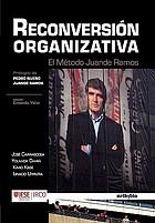 Reconversión organizativa el método Juande Ramos