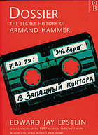 Dossier : the secret history of Armand Hammer