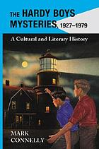 The Hardy Boys mysteries, 1927-1979 : a cultural and literary history
