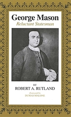 George Mason, reluctant statesman