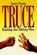 Truce : ending the sibling war
