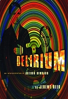 Delirium : an interpretation of Arthur Rimbaud