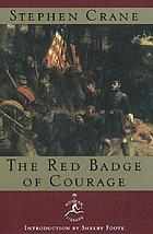 The red badge of courage : an episode of the American Civil War