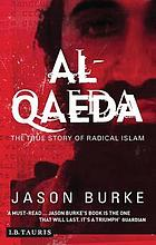 Al-Qaeda : chasing the shadow of terror