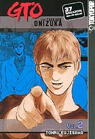 Great teacher Onizuka. [Vol. 2