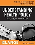 Understanding health policy a clinical approach