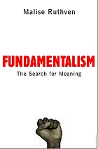 Fundamentalism : the search for meaning
