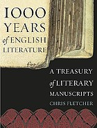 1,000 years of English literature : a treasury of literary manuscripts