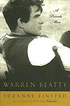 Warren Beatty : a private man