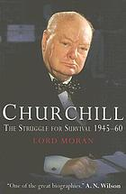 Churchill, the struggle for survival, 1945-1960