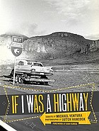 If I was a highway : essays