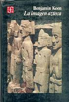 La imagen azteca en el pensamiento occidental
