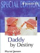Daddy by destiny