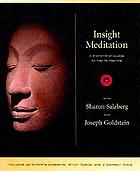 Insight meditation a step-by-step course on how to meditate