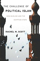 The challenge of political Islam : non-Muslims and the Egyptian state