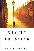 Night crossing : a novel