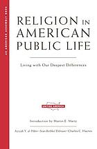 Religion in American public life : living with our deepest differences