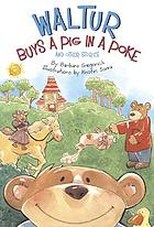 Waltur buys a pig in a poke and other stories