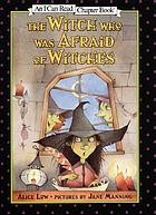 The witch who was afraid of witches