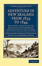 Adventure in New Zealand, from 1839 to 1844; with some account of the beginning of the British colonization of the islands