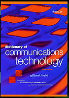 Dictionary of communications technology : terms, definitions, and abbreviations