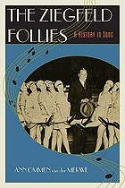 The Ziegfeld Follies : a history in song