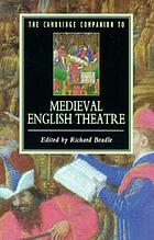 The Cambridge companion to medieval English theatre