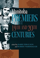 Manitoba premiers of 19th and 20th centuries