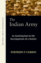 The Indian army : its contribution to the development of a nation