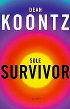 Sole survivor : a novel