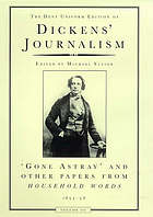 Dickens' journalism. from Household words, 1851-59