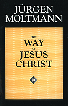 The way of Jesus Christ : Christology in messianic dimensions