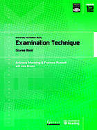 University foundation study : Examination technique : course book