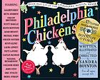 Philadelphia chickens : a too-illogical zoological musical revue Philadelphia Chickens Philadelphia chickens