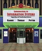 Introduction to information systems : supporting and transforming business