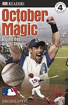 October magic : [all the best World Series!]
