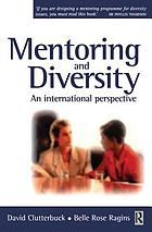 Mentoring and diversity : an international perspective