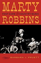 Marty Robbins : fast cars and country music