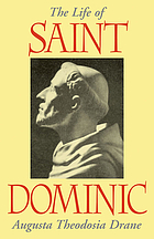 The life of St. Dominic