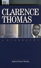 Clarence Thomas : a biography